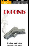 Bioprints (O'Rourke Crime Novels Book 1)