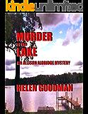 Murder At The Lake (Allison Aldridge Mystery Series Book 3)