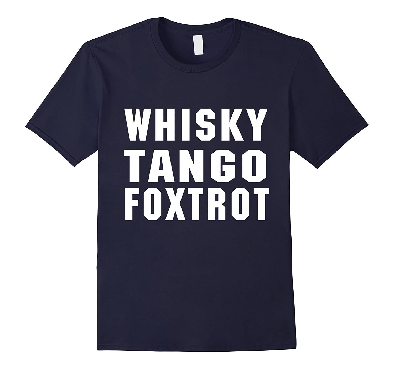 Whisky Tango Foxtrot T-shirt-Art