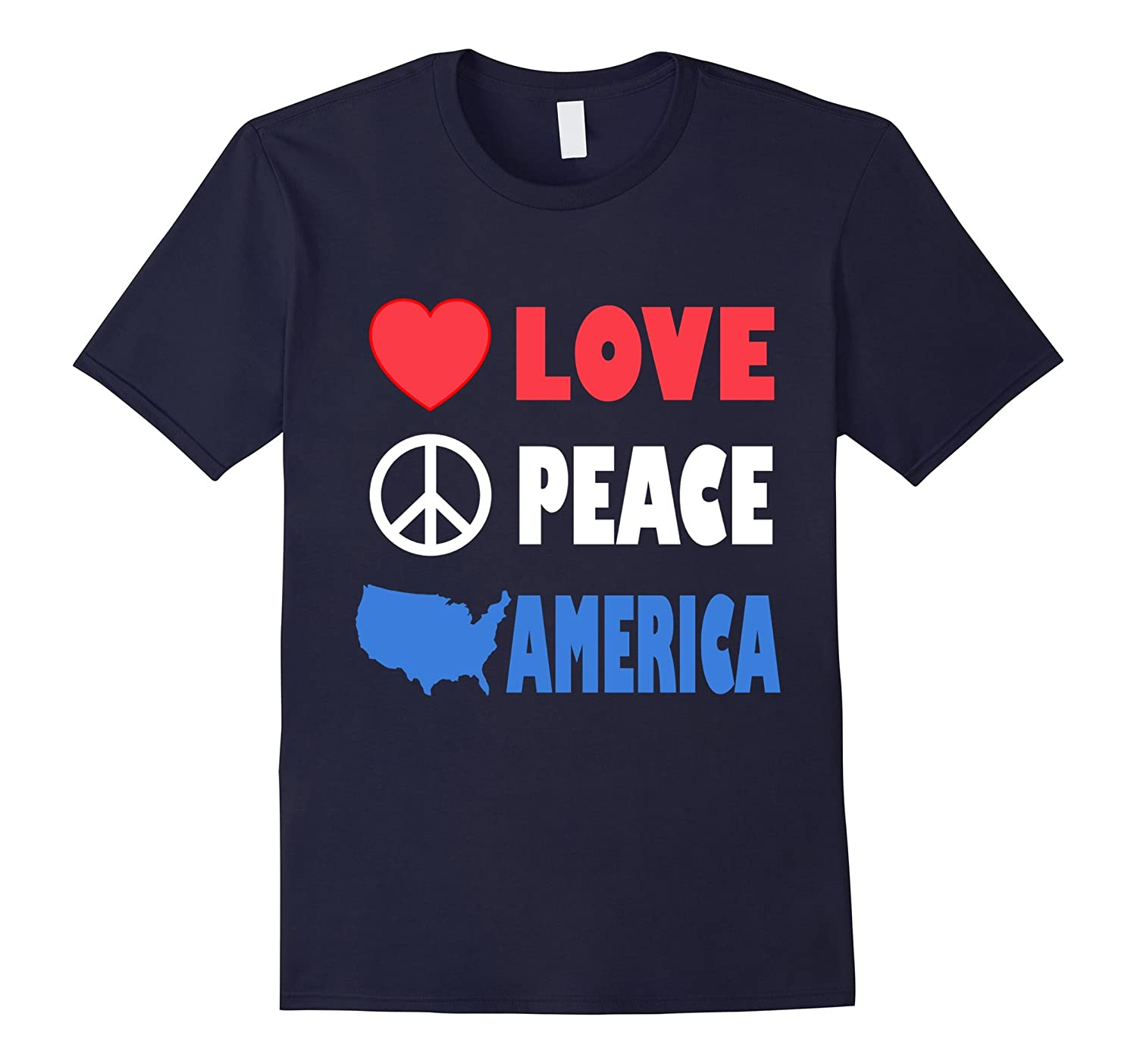 Love Peace America - Patriotic Red White  Blue T-Shirt-Vaci