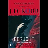 Berucht (Eve Dallas Book 17)