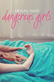 Dangerous Girls (English Edition)