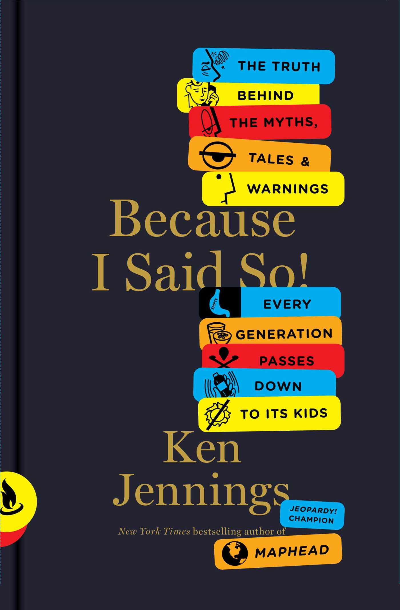 Because I Said So!: The Truth Behind the Myths, Tales, and Warnings Every Generation Passes Down to Its Kids pdf epub