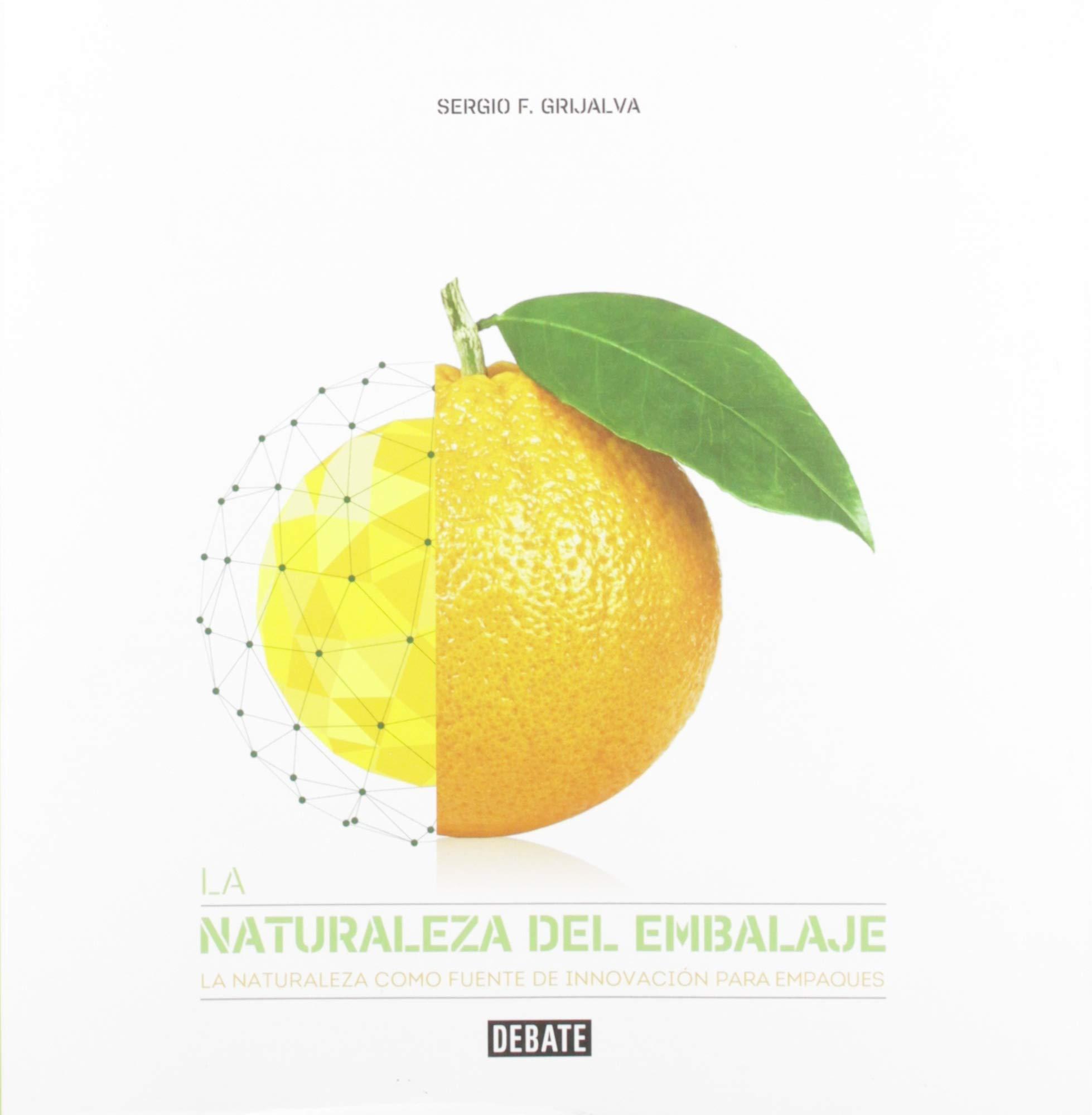 La naturaleza del embalaje: La naturaleza como fuente de ...