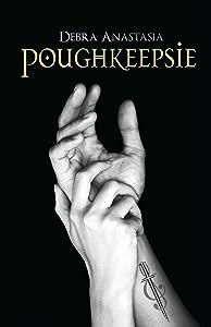 Poughkeepsie (The Poughkeepsie Brotherhood Series Book 1)