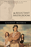 The Reluctant Bridegroom (House of Winslow Book #7)