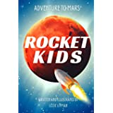 Adventure to Mars: Rocket Kids (Earth's Youngest Explorers Discover the Galaxy)
