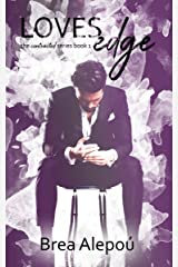 Loves Edge (The contracted series Book 1) Kindle Edition