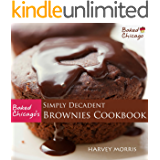 Baked Chicago's Simply Decadent Brownies Cookbook (English Edition)
