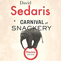 A Carnival of Snackery: Diaries: Volume Two