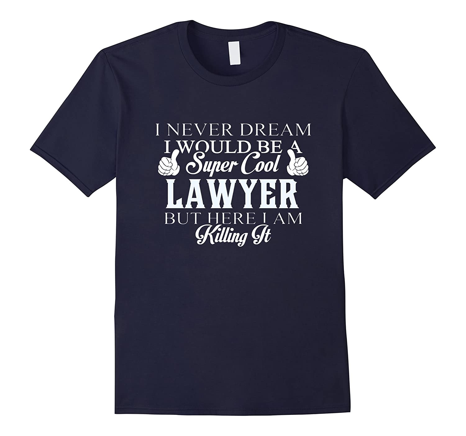 Dreamed would super cool Lawyer killing it-CD