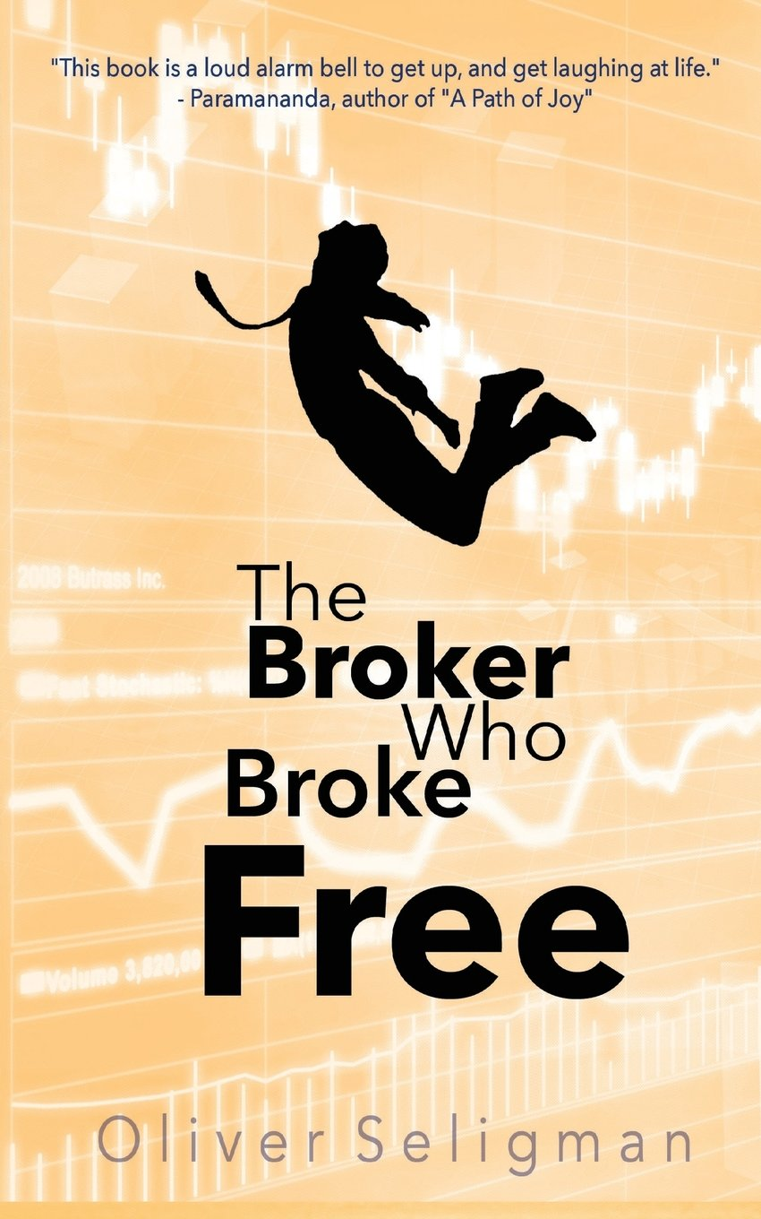 The Broker Who Broke Free  Peace is found Within Paperback – 3 Nov 2016 4a13c8b08c