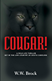 COUGAR!: A Wildlife Thriller Set in the Low Country of South Carolina