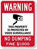 "SmartSign ""Warning - This Property is Protected by Video Surveillance, No Dumping, Fine $1000"" Sign 