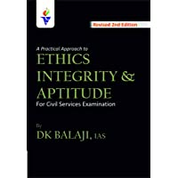 A Practical Approach to Ethics Integrity and Aptitude by DK BALAJI IAS