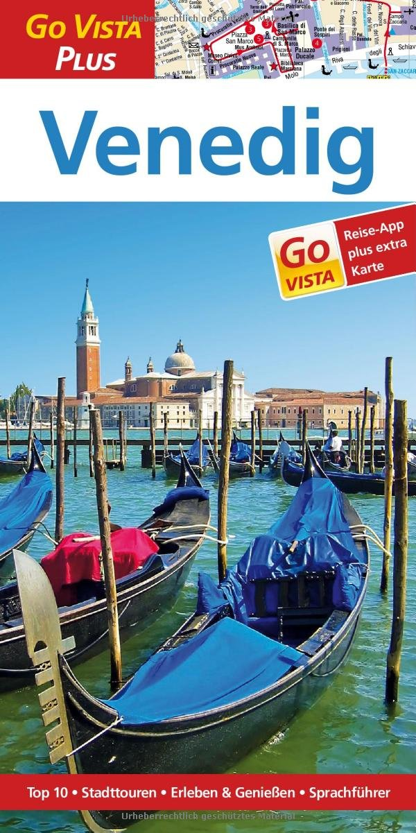 Venedig: Reiseführer mit Reise-App (Go Vista Plus)