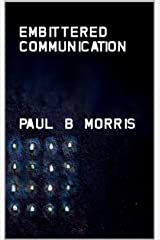 Embittered Communication Kindle Edition