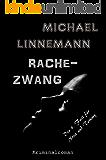 Rachezwang: Kriminalroman