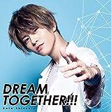 DREAM TOGETHER!!! (初回限定盤) TVアニメ(スタミュ)第3期オープニングテーマ