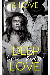 Deep in his Love Kindle Edition