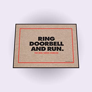 product image for HIGH COTTON Funny Welcome Doormat - Ring Doorbell and Run. The Dog Needs Exercise.