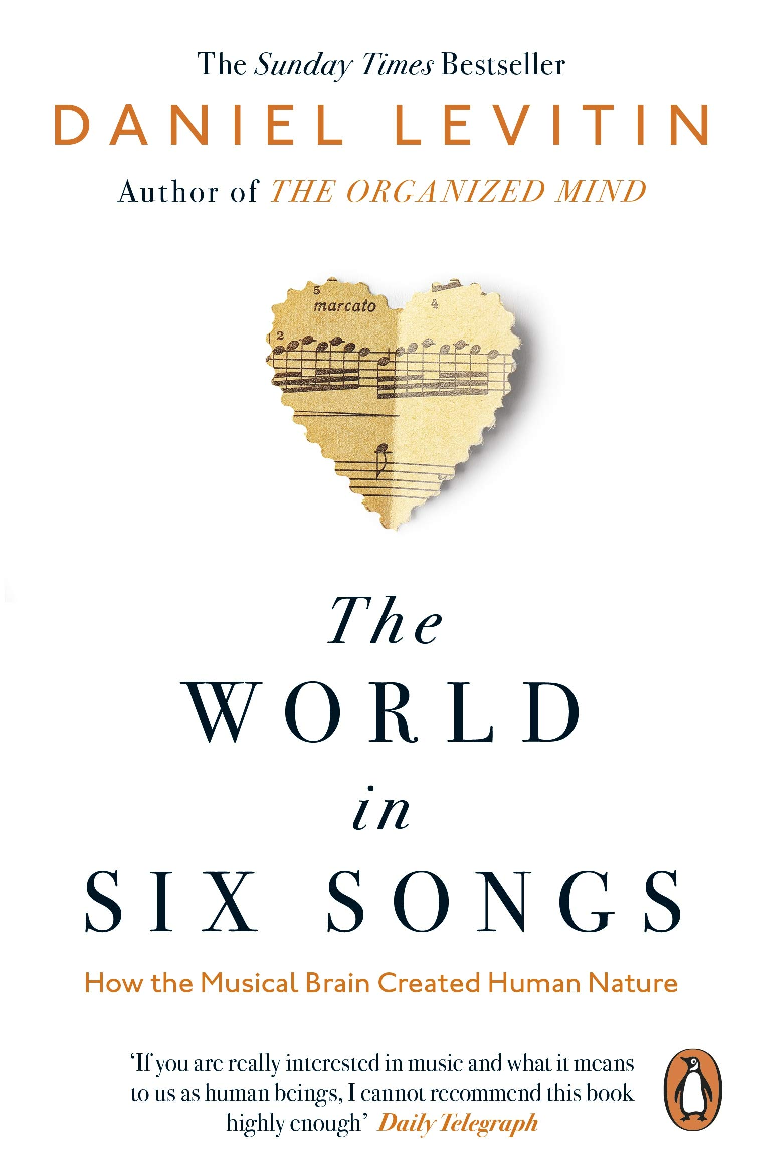The World In Six Songs  How The Musical Brain Created Human Nature  English Edition