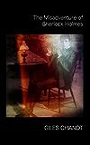 The Misadventure of Sherlock Holmes