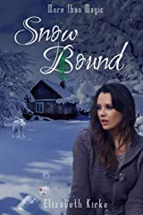 Snow Bound (More than Magic) Paperback
