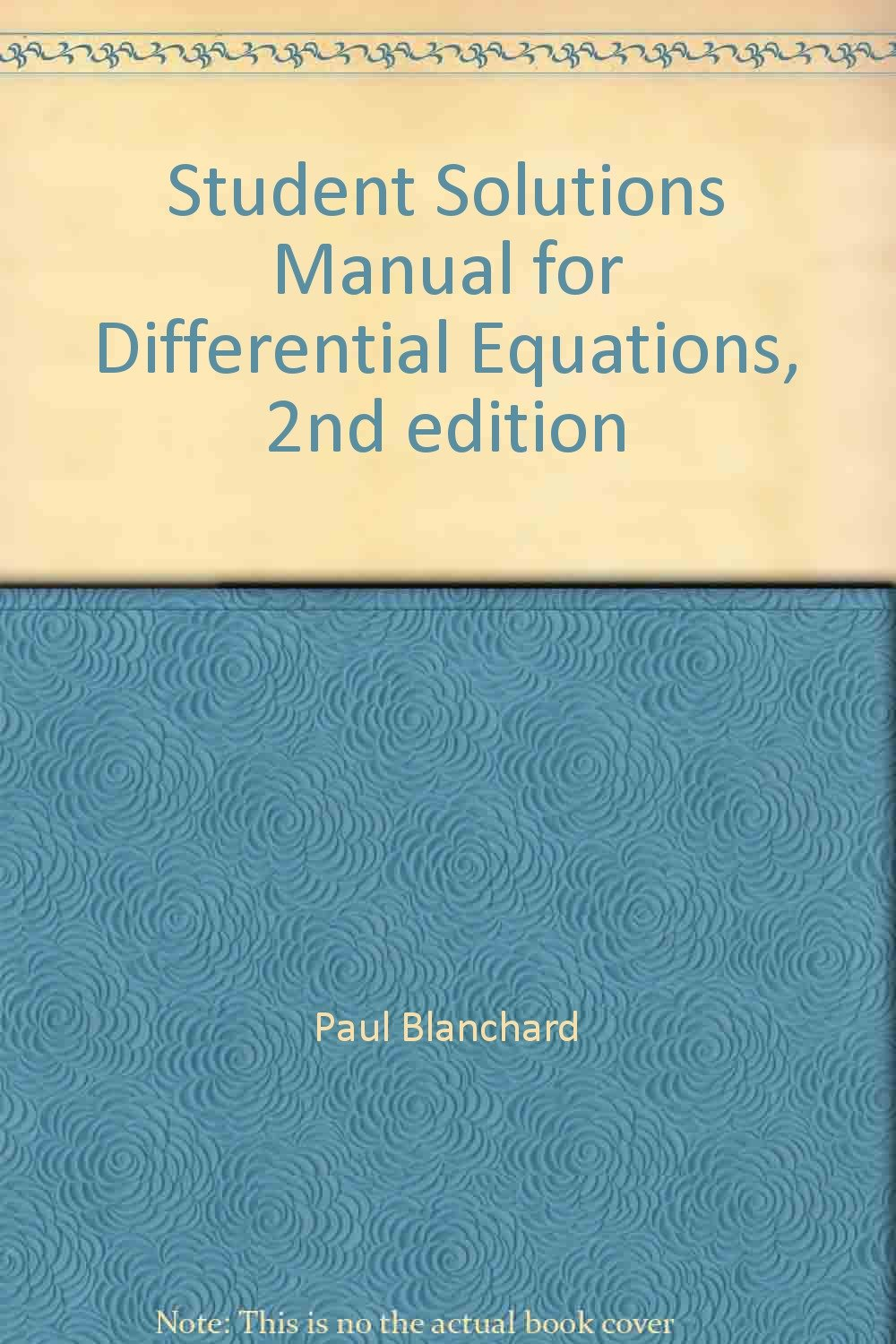 Student Solutions Manual for Differential Equations, 2nd edition: Paul  Blanchard, Robert L. Devaney, Glen R. Hall: 9780534385163: Books - Amazon.ca