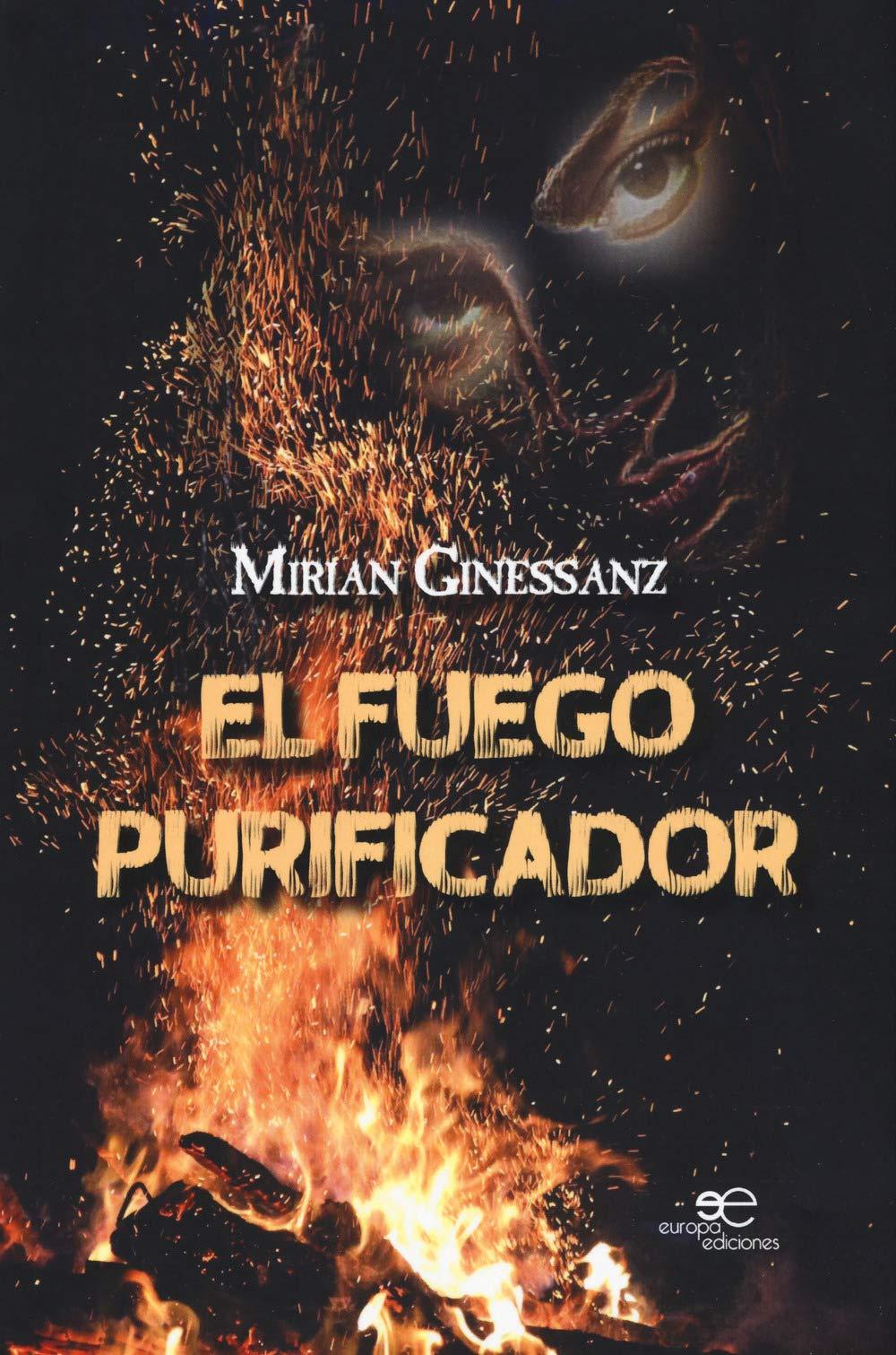 El fuego purificador (Edificar Universos): Amazon.es: Ginessanz ...