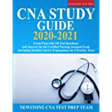 CNA Study Guide 2020-2021: Exam Prep with 240 Test Questions and Answers for the Certified Nursing Assistant Exam (Including