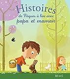 Histoires de Pâques à lire avec papa et maman (Histoires à lire avec papa et maman)