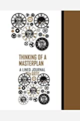 Thinking Of A Masterplan: Lined Journal with Quotes Paperback