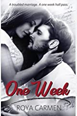 One Week: (Standalone) Kindle Edition