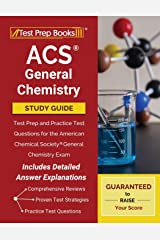 ACS General Chemistry Study Guide: Test Prep and Practice Test Questions for the American Chemical Society General Chemistry Exam [Includes Detailed Answer Explanations] Paperback