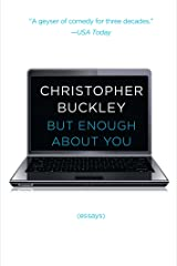 But Enough About You: Essays Kindle Edition