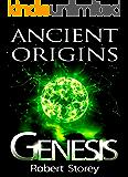 GENESIS (Ancient Origins Book 4)