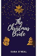 The Christmas Bride (Texas Brides of Pike's Run) Kindle Edition