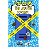 Onyx Kids Shiloh's School Dayz: The Sealed Locker