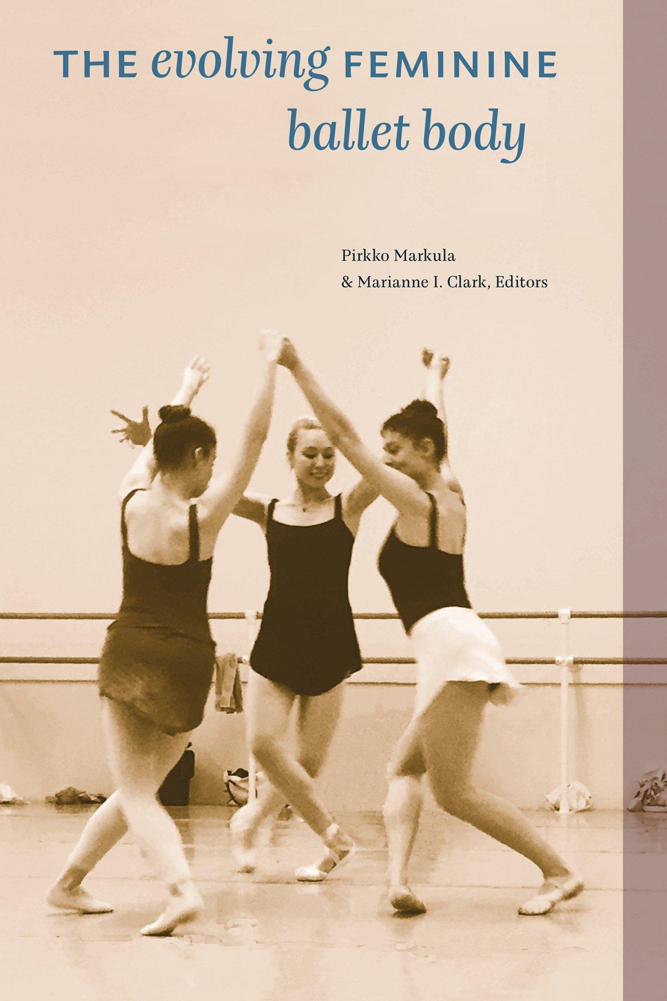 Download The Evolving Feminine Ballet Body ebook
