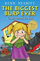 The Biggest Burp Ever: Funny Poems For