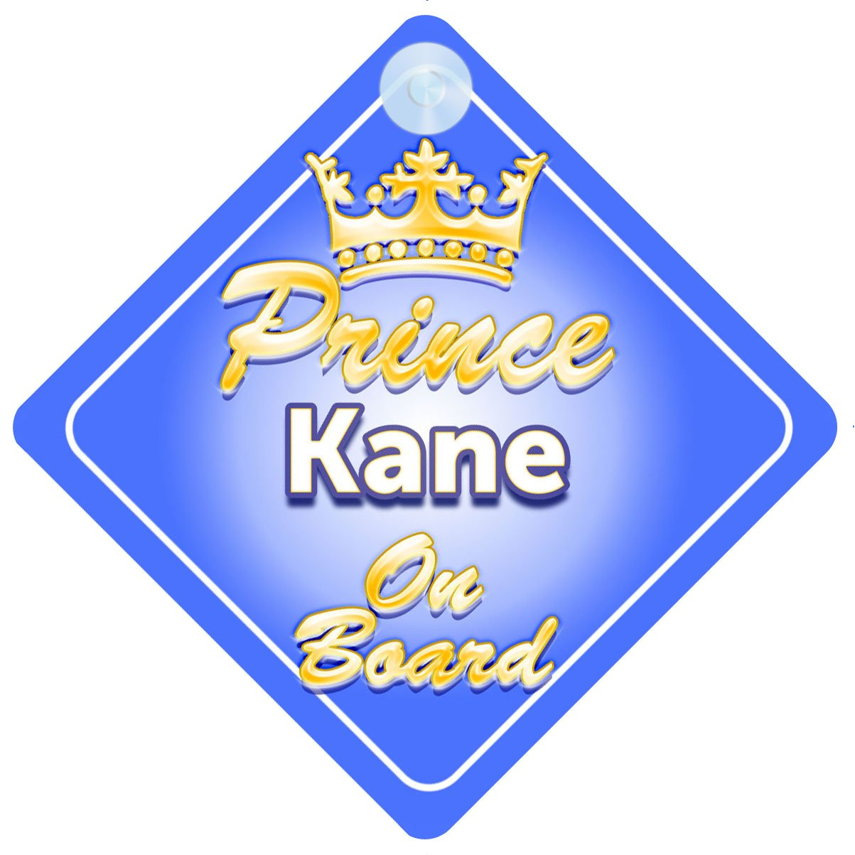 Crown Prince Kane On Board Personalised Baby Boy Car Sign