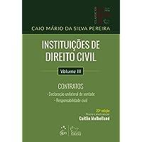 Instituições de Direito Civil - Vol. III - Contratos: Volume 3
