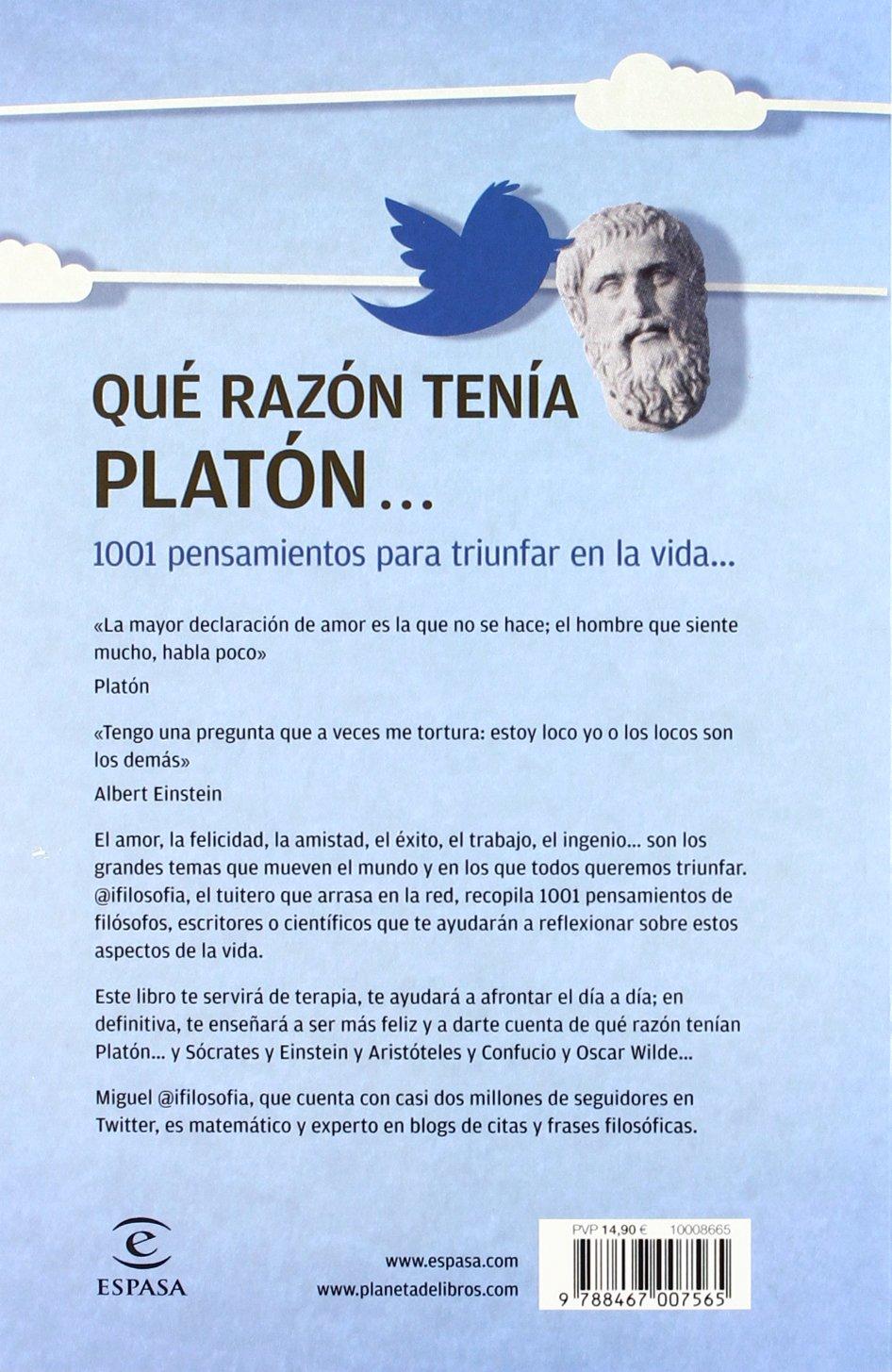 Qué Razón Tenía Platón Miguel Olmos At Ifilosofía 9788467007565