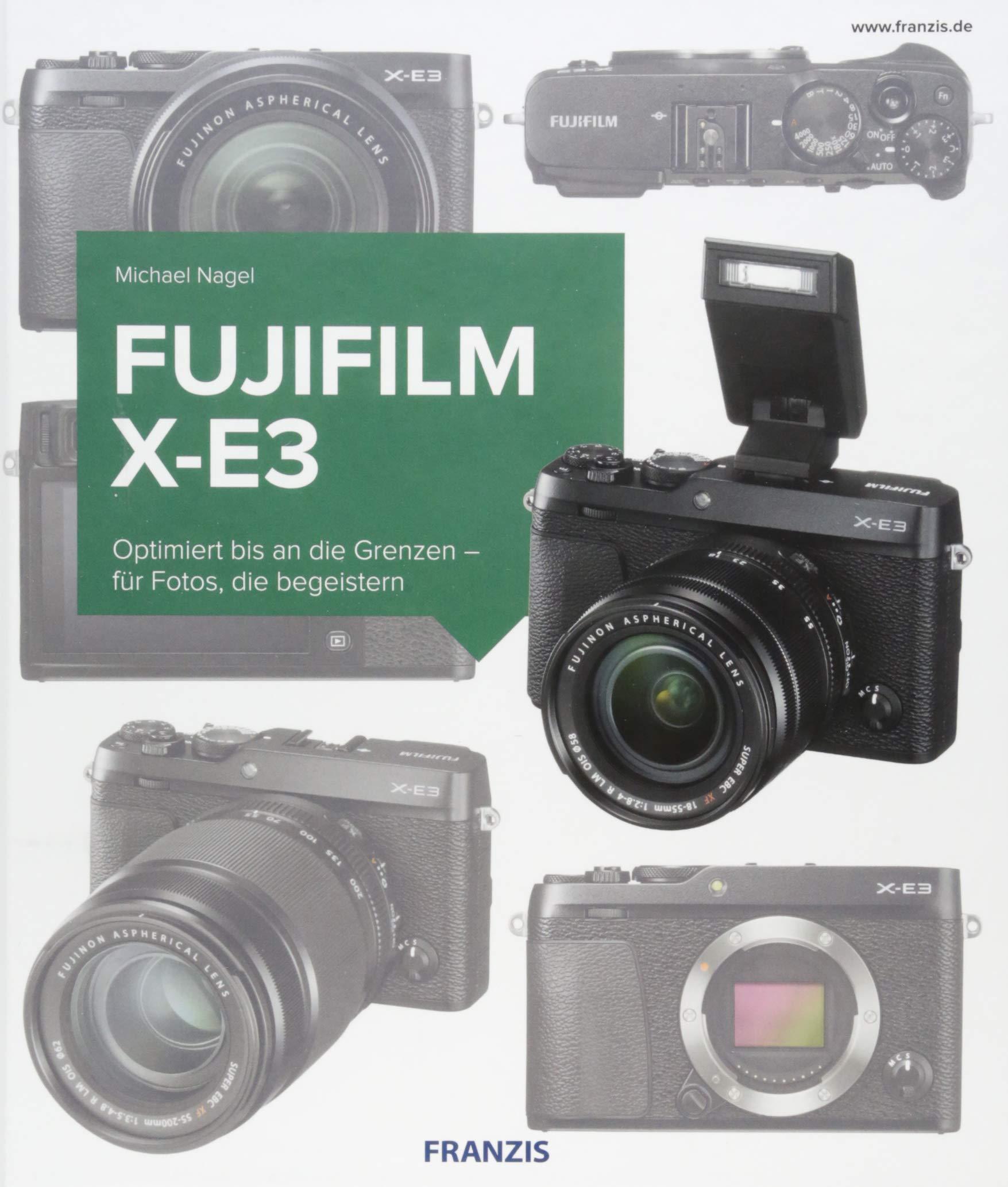 Kamerabuch Fujifilm X-E3: Amazon.es: Michael Nagel: Libros en ...