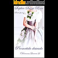 Prometido deseado (Hermanas Laurens nº 2) (Spanish Edition)