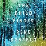 The Child Finder: A Novel | Rene Denfeld