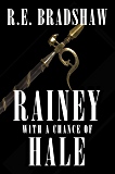 Rainey with a Chance of Hale (A Rainey Bell Thriller Book 6)