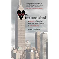 Lost on Treasure Island: A Memoir of Longing, Love, and Lousy Choices in New York...