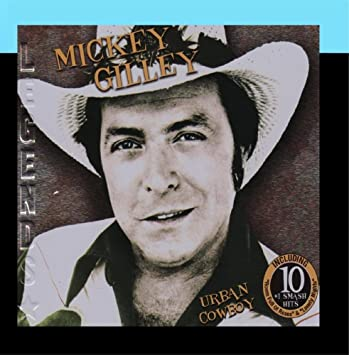 Mickey Gilley - Urban Cowboy - Amazon.com Music 8b97d9f9653